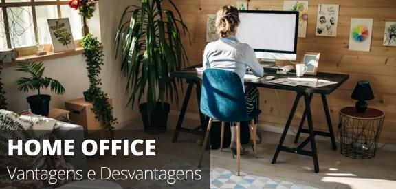 Home Office - Vantagens e Desvantagens